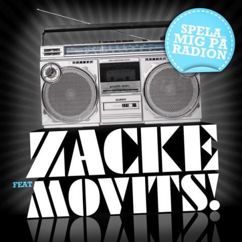 Zacke - Spela mig på radion feat. Movits!