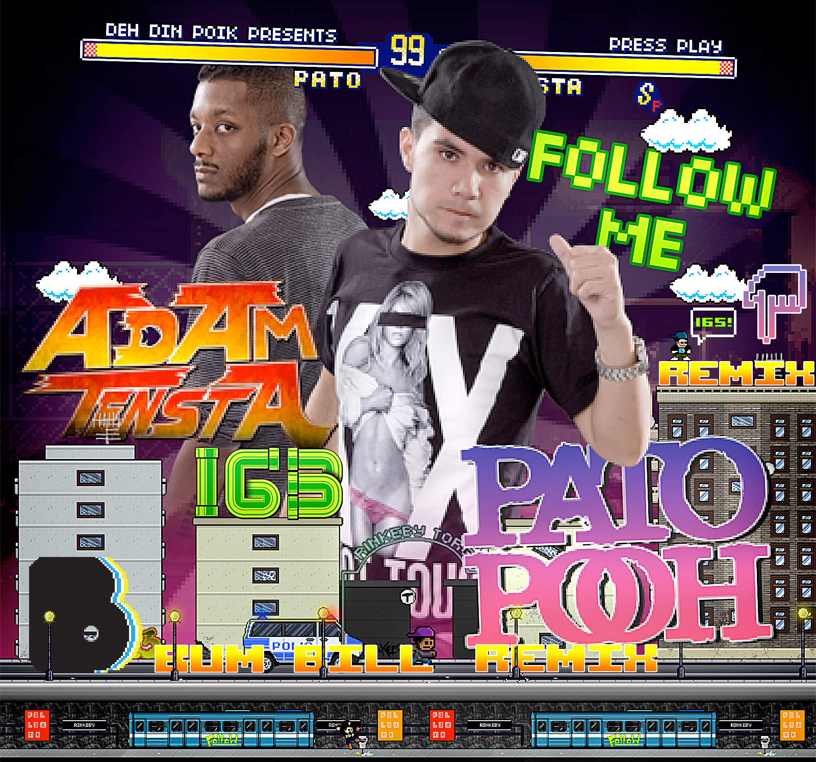 Pato Pooh - Follow Me ft. Adam Tensta (Bum Bill Remix)